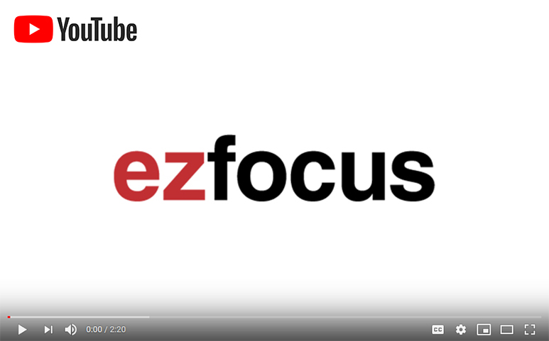ezfocus training videos